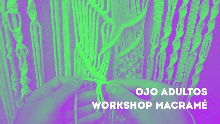 OJO Adultos_Workshop Macramé