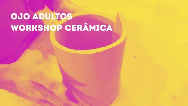 OJO Adultos_Workshop Cerâmica