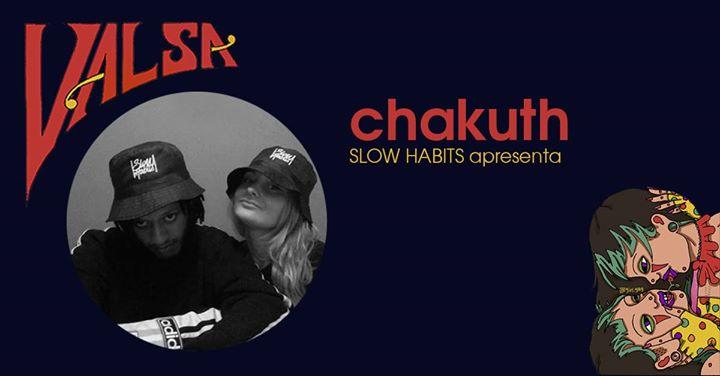 Chakuth | slowhabits apresenta