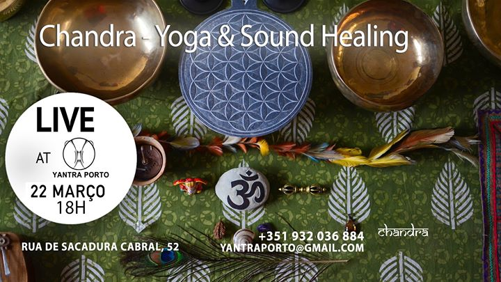 Chandra - Yoga & Sound Healing [ LIVE ]