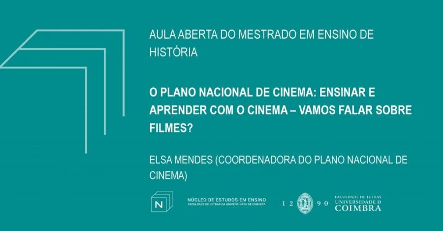 """Aula Aberta """"O Plano Nacional de Cinema: Ensinar e Aprender com o Cinema – Vamos Falar sobre Filmes?"""""""