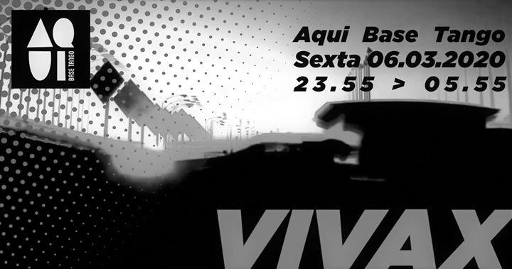 Aqui Base Tango - Vivax all night set