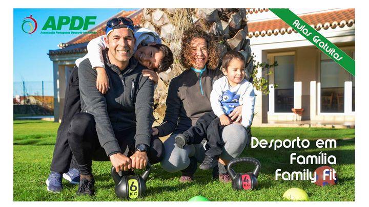 Aula Grátis Desporto em Família | Family Fit