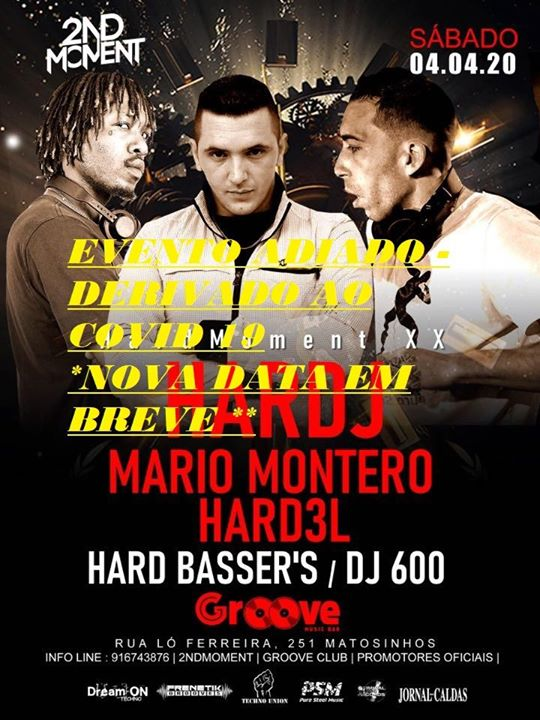 HardMoment's XX w/ HARD J & Hard3l & Guest's- At Groove - Porto