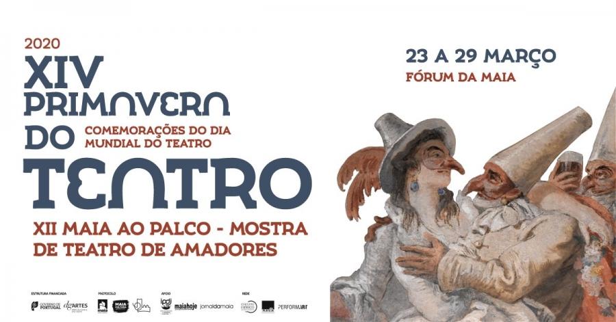 XIV Primavera do Teatro - XII Maia ao Palco