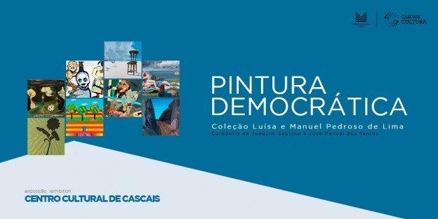 Pintura Democrática, Coleção de Luísa e Manuel Pedroso de Lima