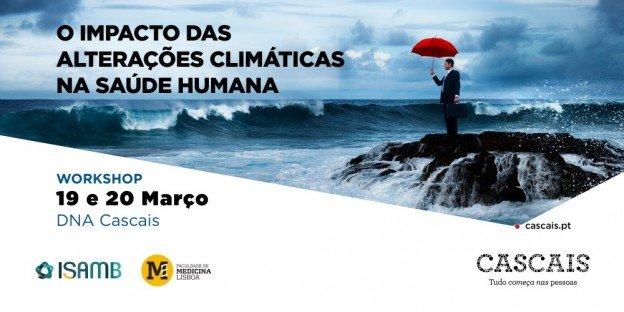 Workshop O Impacto das Alterações Climáticas na Saúde Humana