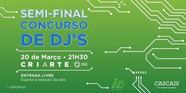 Semi-final Concurso de DJ's Cascais Jovem