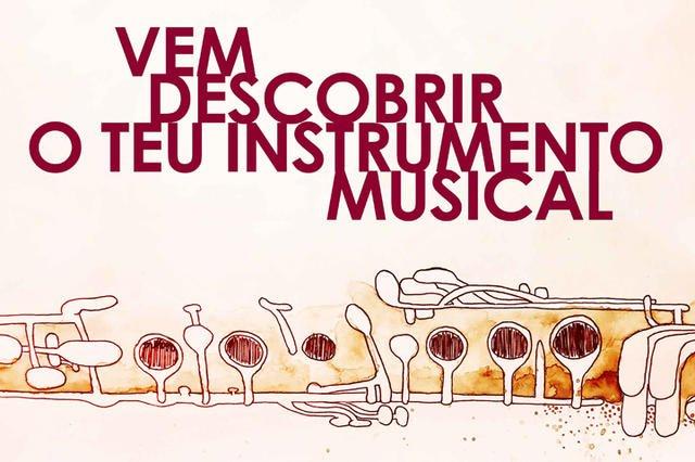 Vem Descobrir o Teu Instrumento Musical!