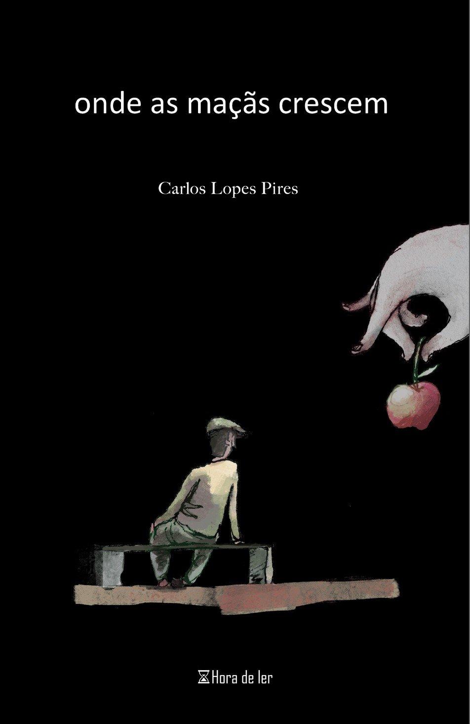 """Apresentação do livro de Carlos Lopes Pires: """"Onde as maçãs crescem"""""""