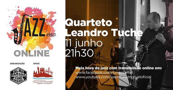 Jazz'me//Quarteto Leandro Tuche//Online