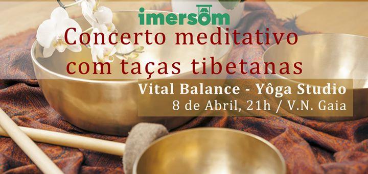 Concerto Meditativo com taças tibetanas (Vital Balance)