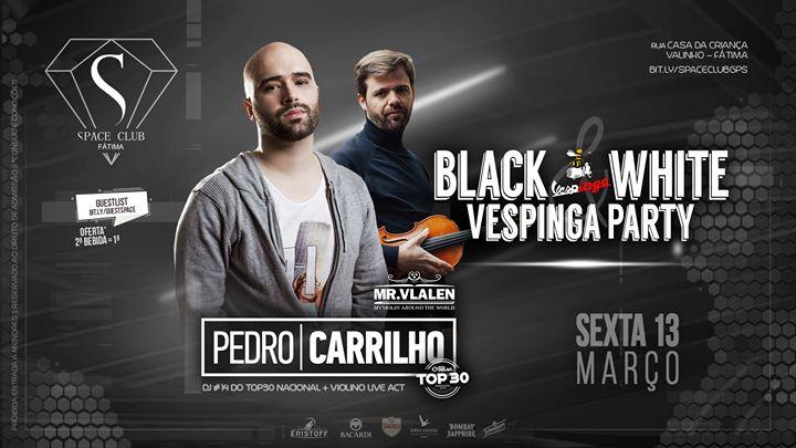 BLACK & WHITE Vespinga Party • Dj Pedro Carrilho + Mr. Vlalen