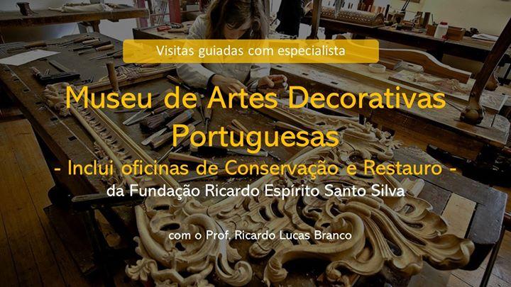 Visita guiada do Museu de Artes Decorativas Portuguesas