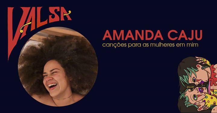 Amanda Caju | canções para as mulheres em mim