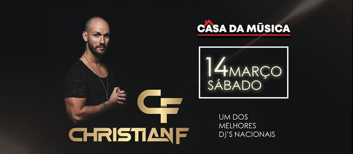 DJ Christian F / Casa da Música