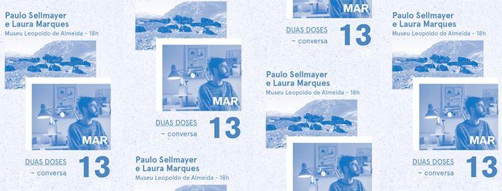 Duas Doses // Paulo Sellmayer + Laura Marques