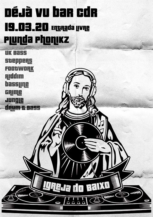 Plunda Phonikz Dj set | Igreja do Baixo livestream due to covid