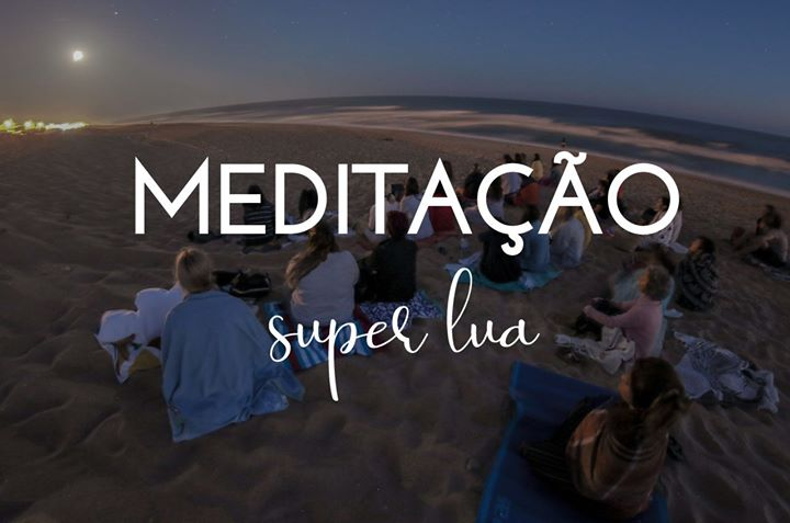 A Super Lua | Meditação