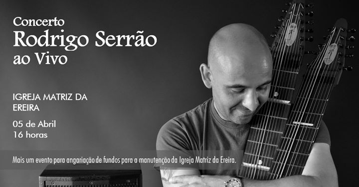 Concerto Rodrigo Serrão ao vivo