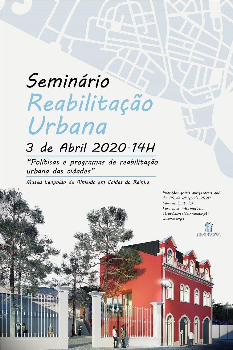 """Seminário """"Políticas e Programas de Reabilitação Urbana das Cidades'"""