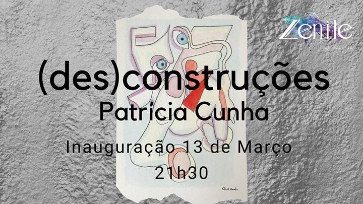 Desconstruções, by Patrícia Cunha