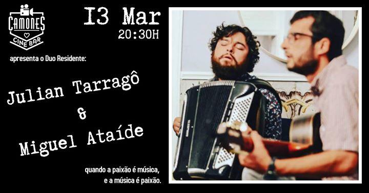 Julian Tarragô e Miguel Ataíde - ao Vivo