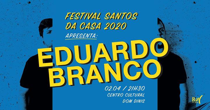 Eduardo Branco - Centro Cultural Dom Dinis (FSdC2020)