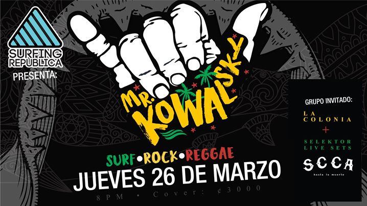 Surf Rock Reggae Party con Mr.kowalsky