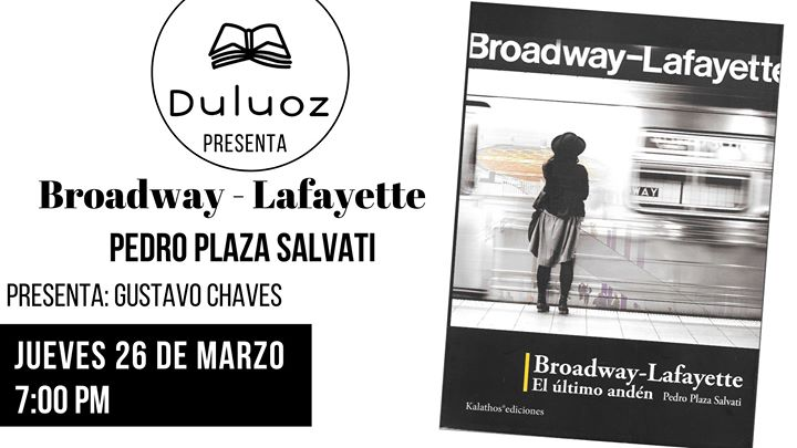 Presentación de Broadway-Lafayette: Pedro Plaza Salvati