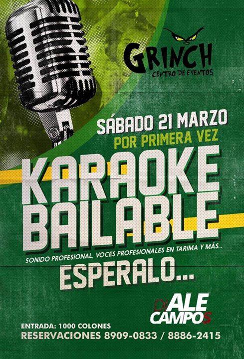 Karaoke Bailable, Sabado 21 marzo en Grinch