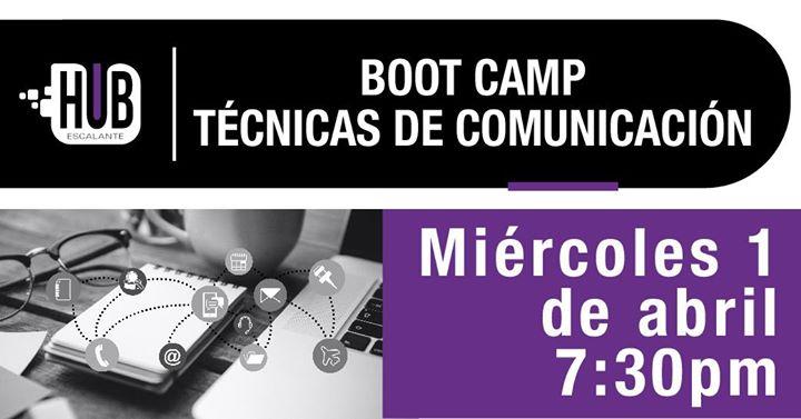 Boot Camp, Técnicas de Comunicación