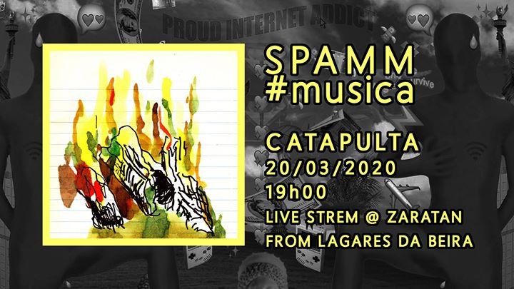 SPAMM #música /// Catapulta