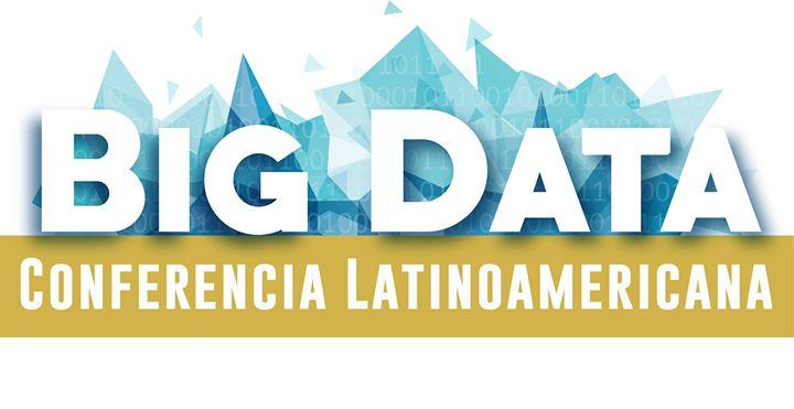 IV Conf. Latinoamericana BigDataLatam, 15 y 16 de julio 2021