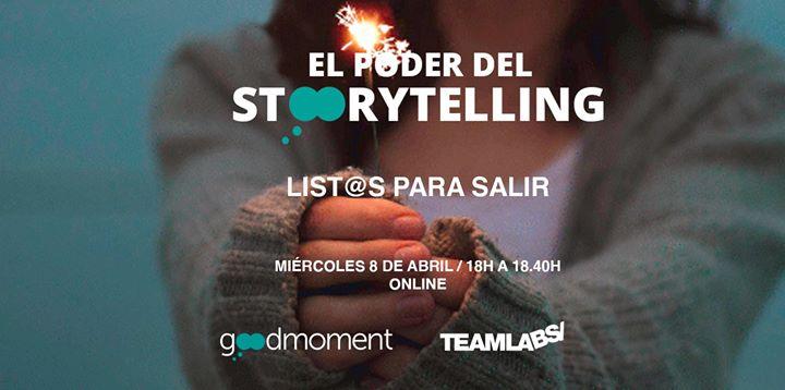 El Poder del Storytelling - List@s Para Salir (Online)