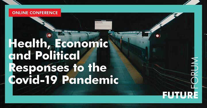 Conferência:Health, Economic and Political Responses to Covid-19