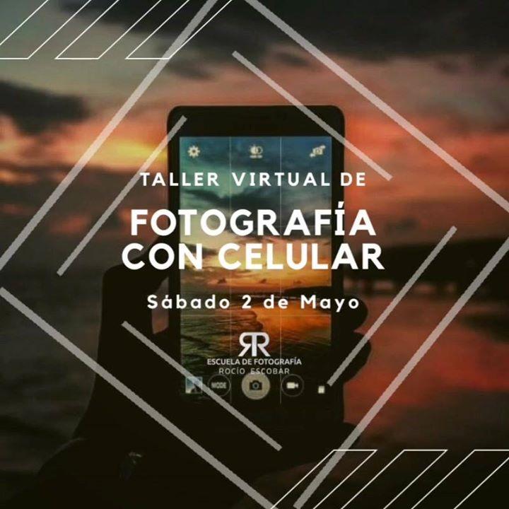 Taller Virtual de Fotografía con Celular
