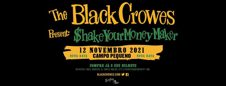 Nova Data: The Black Crowes // Campo Pequeno