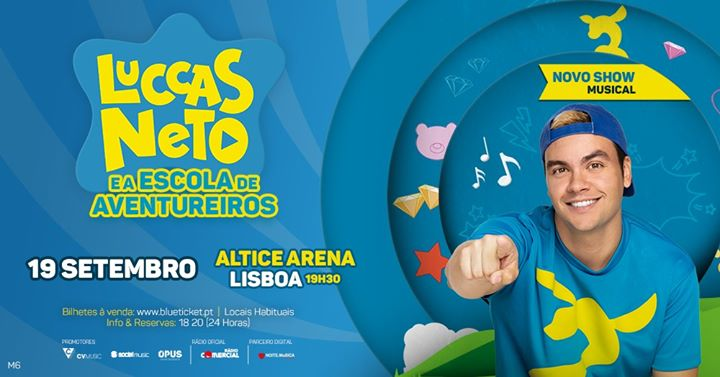 Luccas Neto - Altice Arena - Lisboa