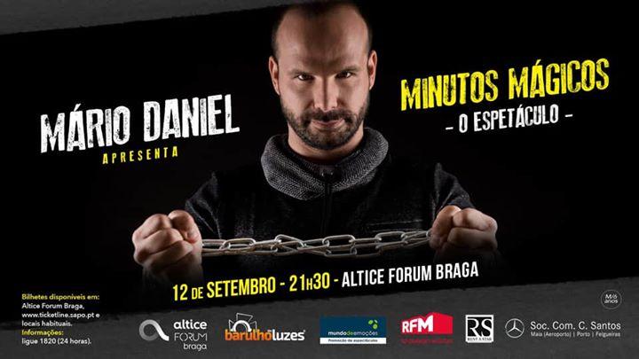 Mário Daniel - Minutos Mágicos O Espectáculo | BRAGA