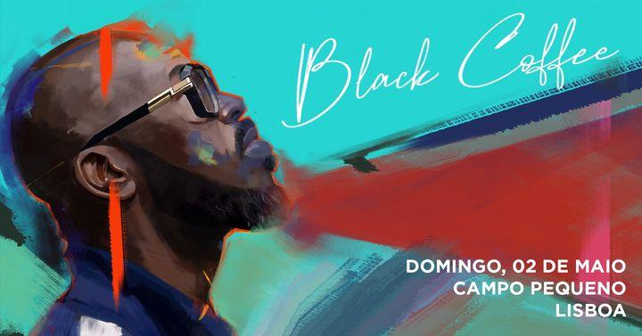 Black Coffee - Sbcncsly - Lisbon