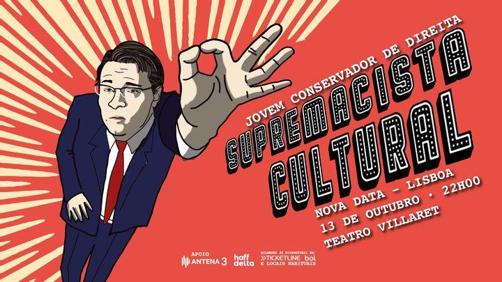 JCD - Supremacista Cultural em Lisboa