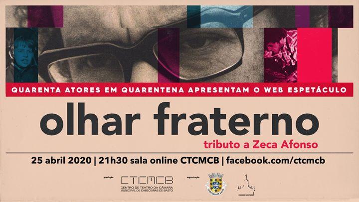 OLHAR FRATERNO_tributo a Zeca Afonso | web espetáculo