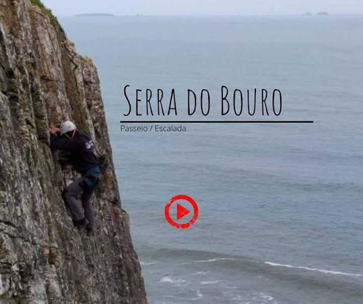 Passeio/Escalada Serra do Bouro