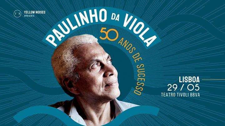 Paulinho da Viola l Lisboa