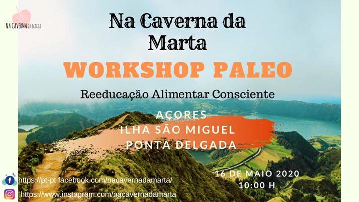 Workshop Paleo- Reeducação Alimentar Consciente- Ponta Delgada