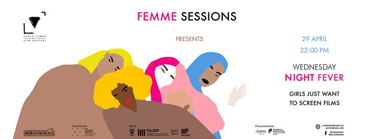 Femme Sessions - Wednesday Night Fever # 2- Girls Just Want To S