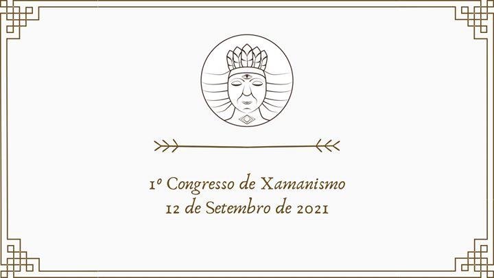 1° Congresso de Xamanismo