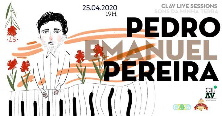 CLAV Live Session / Sons Da Minha Terra / Pedro Emanuel Pereira