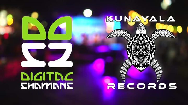 Digital Shamans Label Night by Kunayala Productions